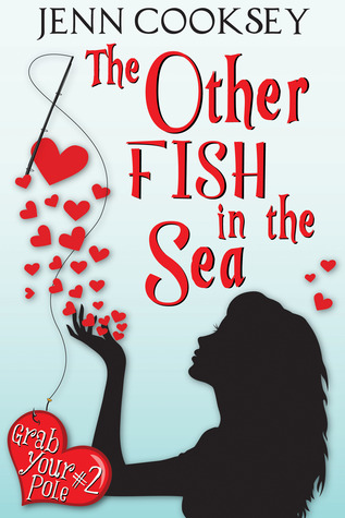 The Other Fish in the Sea by Jenn Cooksey